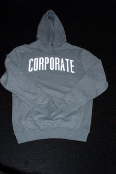 CORPORATE 3M HOODY (HEATHER) $75  #CORPORATEGOTEM