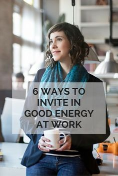 6 Ways to Invite in Good Energy at Work   eBay