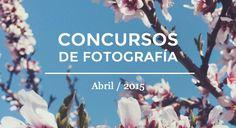 Los mejores concursos de fotografía Abril 2015