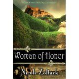 Woman of Honor (Kingdom of Arnhem, Book 1) (The Kingdom of Arnhem) (Kindle Edition)By Nicole Zoltack