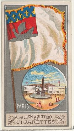 Paris, from the City Flags series (N6) for Allen & Ginter Cigarettes Brands, 1887. American. The Metropolitan Museum of Art, New York. The Jefferson R. Burdick Collection, Gift of Jefferson R. Burdick (63.350.201.6.9)