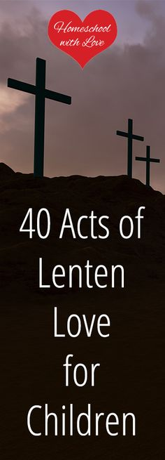 Here are 40 acts of love your kids can do for Jesus this lenten season. Catholic Lent, Catholic Catechism, Catholic Homeschooling, Lent Kids, Bible Verses For Kids, Kids Bible, Pray For World Peace, Prayer For The Sick, 40 Days Of Lent