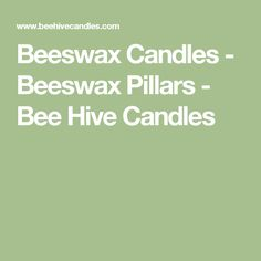 Beeswax Candles - Beeswax Pillars - Bee Hive Candles