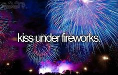 Get kissed during a firework show!