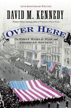 The Great War of 1914-1918 confronted the United States with one of the most wrenching crises in the nation's history. It also left a residue of disruption and disillusion that spawned an even more ruinous conflict scarcely a generation later. Over Here is the single-most comprehensive discussion of the impact of World War I on American society.