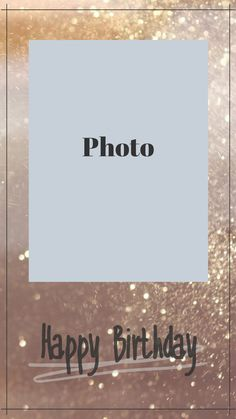 Good Instagram Captions, Instagram And Snapchat, Instagram Frame Template, Birthday Wallpaper, Birthday Template, Instagram Background, Instagram Story Ideas, Wallpaper Quotes, Happy Birthday