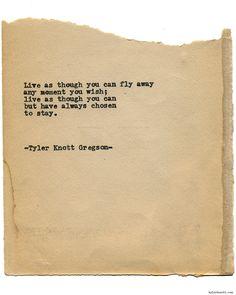 "tylerknott: "" Typewriter Series #1512 by Tyler Knott Gregson Chasers of the…"