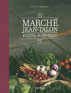 Marché Jean-Talon   Idée Cadeau Québec http://www.ideecadeauquebec.com/livre-marche-jean-talon/