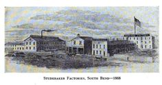 Studebaker factories in South Bend, c 1868.  See: History of the Studebaker Corporation By Albert Russel Erskine