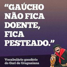 Ditado gaúcho!