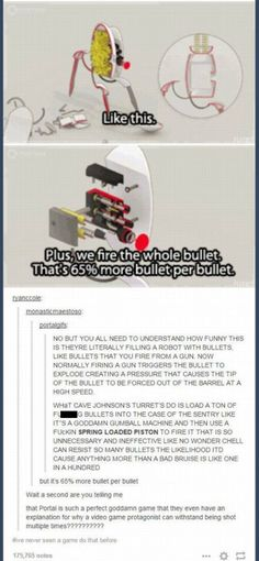 The reason why Chell can't be killed easily by turrets in Portal 2 Tumblr Stuff, Tumblr Posts, Video Game Memes, Video Games, Portal Memes, Portal 2 Funny, Tumblr Funny, Funny Memes, Funny Blogs