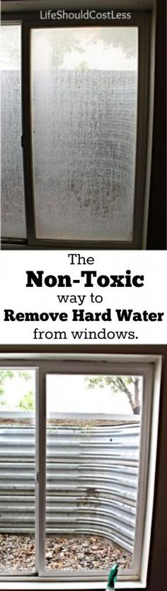 The Non-Toxic Way to Remove Hard Water From Windows. Best cleaning tip ever! See full tutorial  plus more awesome DIY & cleaning tips at http://lifeshouldcostless.com