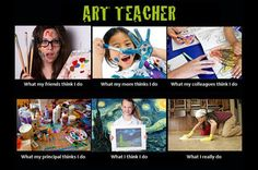 """""""I always loved art teachers because they were so bizarre. They were like the homeless people of the faculty -- all disheveled, wearing smocks, covered in paint, always digging through the garbage, looking for bottles and egg cartons and things.""""-Ted Alexandro"""