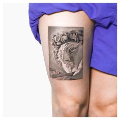 Michelangelo's David tattoo on the right thigh. By Kaiyu Huang. God Tattoos, Future Tattoos, Body Art Tattoos, Tatoos, Piercings, Piercing Tattoo, Black Tattoos, Small Tattoos, Michelangelo Tattoo