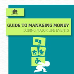 Whether it's marriage, job loss or your first home, this guide can help you organize your finances!