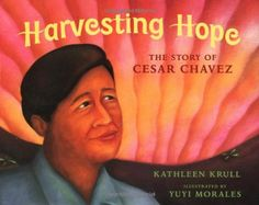 4th grade research-based unit to facilitate close reading. Includes read-aloud and paired text lessons for Harvesting Hope: The Story of Cesar Chavez.