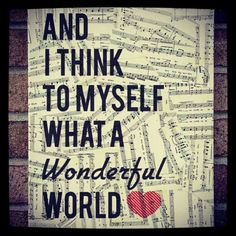Ans I think to myself..what a wonderful world! #goodnight #goodmorning #quotes #cute