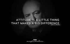 La Actitud es una pequeña cosa que marca una gran diferencia...
