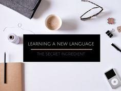 The Secret to Learning a New Language - WORLD OF WANDERLUSTWORLD OF WANDERLUST