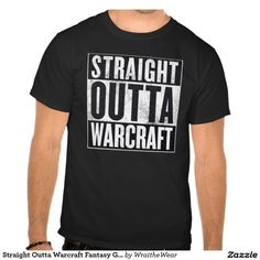 Straight Outta Warcraft Fantasy Graphic Tee