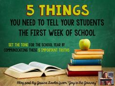 5 Things to Tell Your Students the First Week of School - ~Joy in the Journey~