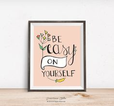 Printable wall art print - 8x10 INSTANT DOWNLOAD - be easy on yourself - pink yoga inspired nursery decor