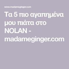 Τα 5 πιο αγαπημένα μου πιάτα στο NOLAN - madameginger.com Like A Local, Islands, Greece, Eat, Greece Country