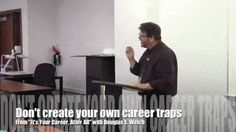 """Video: Don't create your own career traps from """"It's Your Career, After All"""" with Douglas E. Welch #career"""