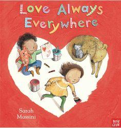 JANUARY Love Always Everywhere, illustrated by Sarah Massini