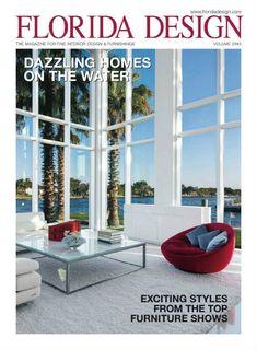 TOP 10 Interior Design Magazines in the USA - Florida Design. More inspiration at http://nydesignagenda