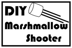 Fun DIY Marshmallow shooter. Connor and I will be making this later in life to surprise daddy when he comes home from work :)