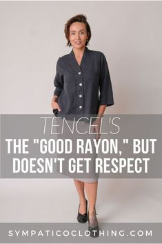 "Tencel's The ""Good Rayon,"" But Doesn't Get Respect 