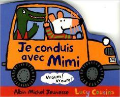 Je conduis avec mimi - Albin Michel Jeunesse