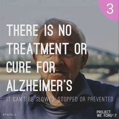 Current drugs only help mask the symptoms of Alzheimer's, but do not treat the underlying disease or delay its progression.  There are several promising drugs in development and testing but all these are only in the pipeline. We hope to one day be able to see a breakthrough Alzheimer's drug that would treat the underlying disease and stop or delay the cell damage that eventually leads to the worsening of symptoms. #HOPE