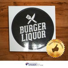 60mm Burger Liquor Gloss Paper Stickers #stickerdot #paperstickers #glosspaperstickers #stickerprinting  #customstickers #NZ