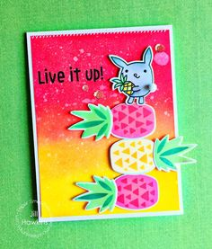 Live It Up card by Jill Hawkins for Paper Smooches - Pineapple Crush stamps and dies, Pineapple Crush 2
