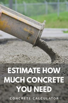 Concrete Calculator and Price Estimator - Find Cubic Yards and Bags of Concrete Needed for Slabs and Footings - Inch Calculator Diy Concrete Slab, Pouring Concrete Slab, Concrete Footings, Concrete Steps, Concrete Projects, Outdoor Projects, Concrete Slab Foundation, Concrete Curbing, Concrete Bags
