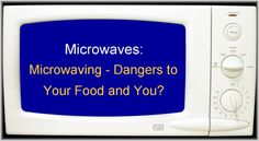 Microwave Facts: meats causes formation of d-Nitrosodiethanolamines, a well-known milk & cereal grains converts their amino acids into frozen fruits converted their glucosi. Nutrition Tips, Health And Nutrition, Vegetarian Facts, Microwave Recipes, Microwave Food, Shocking Facts, Frozen Vegetables, Healing Herbs, Food Facts