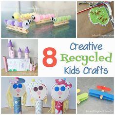 8 Creative Recycled Kids Crafts #recycledcrafts #kidscrafts