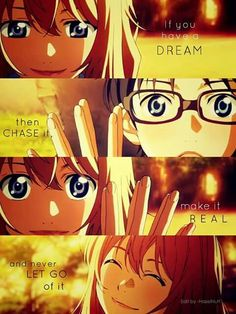 You're Lie in April || Shigatsu Wa Kimi No Uso || Follow your dreams || Kaori and Kousei You Lied, I Love Anime, Me Me Me Anime, All Anime, Anime Manga, Anime Art, Anime Stuff, Sad Anime Quotes, Manga Quotes