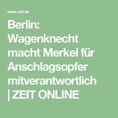 Berlin: Wagenknecht macht Merkel für Anschlagsopfer mitverantwortlich  ZEIT ONLINE