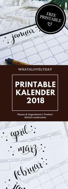 FREEBIE - MONATKALENDER 2018 ZUM AUSDRUCKEN Freebie Kalender 2018: Hol dir jetzt deine kostenlose Druckvorlage! Jetzt hier zum kostenlosen Download! #kalender #freebies #printable #2018 #calendar #freeprintable