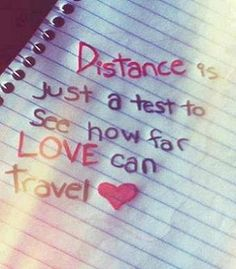 Distance is just a test!