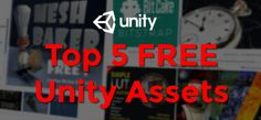 Learn about the 5 best free unity assets that you may not have come across before that will add some speed and sparkle to your games at no additional cost!