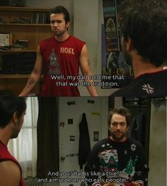 Always Sunny Christmas.171 Best It S Always Sunny In Philadelphia Images Sunny