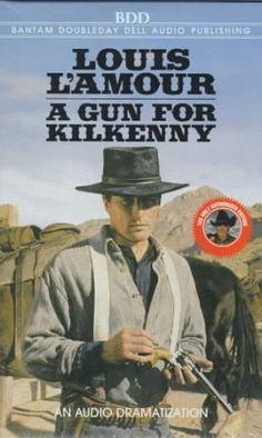 A Gun for Kilkenny (Louis LAmour)