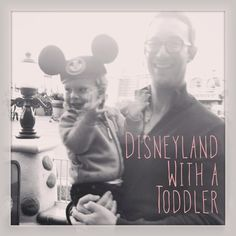 Disneyland with a Toddler