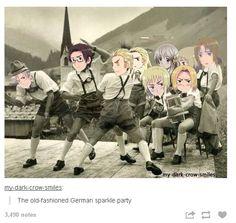 """""""GERMAN SPARKLE PARTYYYYY""""<<<< DO ZE VHIP PRUSSIA!"""