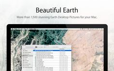 Beautiful Earth - 1,500+ Earth Desktop Pictures by Romain Cointepas.  ** LAUNCH PROMOTION - FREE for a limited time **   FEATURES  • High-resolution satellite images from Earth. • Choose the Refresh frequency (from Every Hour to Every Day). • Details about the location at the corner of the screen (optional). • Runs in the background and can easily be turned on and off. • Multi-screens support with advanced options. • Very low memory and storage footprint.  Compatible with all Apple products
