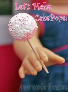 Doll Recipe: Lets Make Cake Pops! - AmericanGirlFan